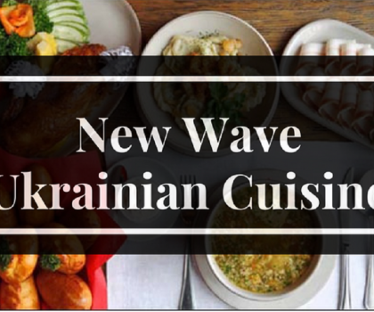 New Wave Ukrainian Cuisine 'takes off's