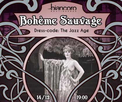 Biancoro приглашает гостей на самую богемную вечеринку уходящего года –BOHÈME SAUVAGE