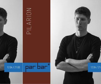 Вечер пятницы с PILARION (12.04, 21:00) в Par Bar²